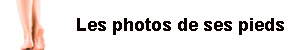 Ses autres photos sur jemontremespieds.com